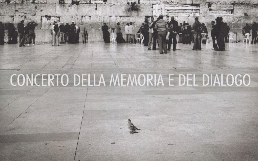 Concerto della Memoria e del Dialogo