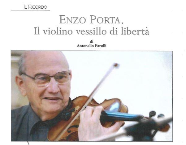Enzo porta. Il violino Vessillo di Libertà